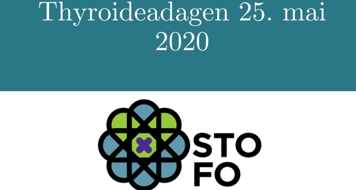 Thyroideadagen 25. mai 2020: En hilsen fra Stoffskifteforbundet!